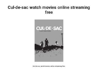 Cul-de-sac watch movies online streaming free