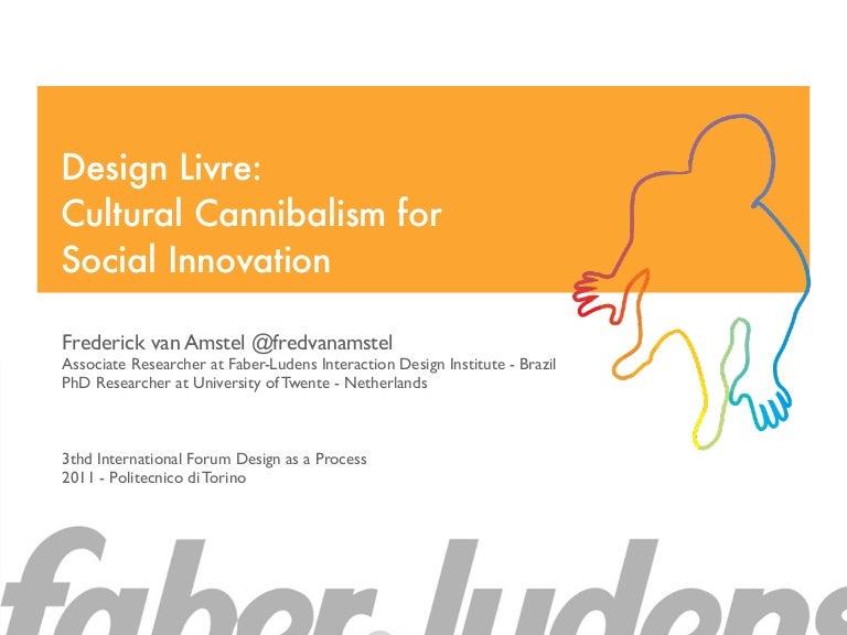 Design Livre Cultural Cannibalism For Social Innovation