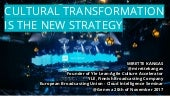 Cultural Transformation is the New Strategy EBU 20.11.2017 Mirette Kangas Yle