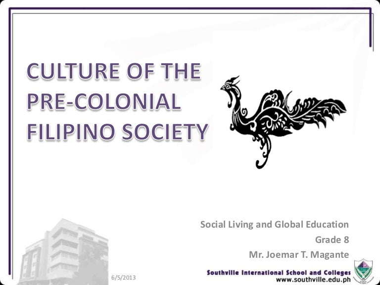 Culture And Civilization Of Early Filipinos