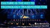 Culture is the key to technology transformation