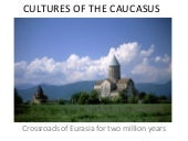 Cultures Of The Caucasus 1