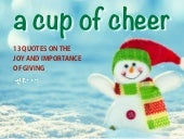 A Cup of Cheer: 13 Quotes on the Joy and Importance of Giving
