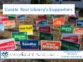 Curating your library supporters