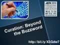 Curation: Beyond the Buzzword - #ASTD2013