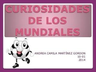 CURIOSIDADES DE LOS MUNDIALES