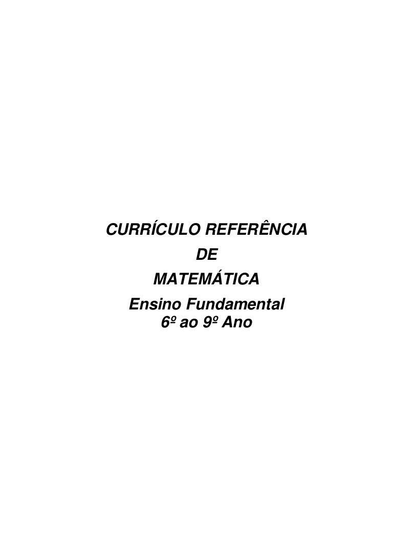 Currículo Referência Matemática6º Ao 9º Ano