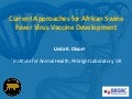 Current approaches for African swine fever virus vaccine development