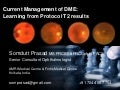 Dr Somdutt Prasad on Current Management of DME: Learning from Protocol T2 Results