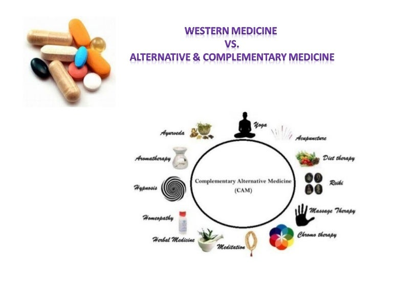 complementary and alternative medicine Alternative medicine or fringe medicine are practices claimed to have the healing effects of medicine but which are disproven, unproven, or impossible to prove, and are possibly harmful and where the scientific consensus is that the therapy does not, or can not,.