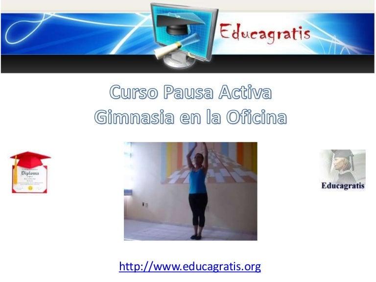 Curso pausa activa gimnasia en la oficina for Follando en la oficina gratis