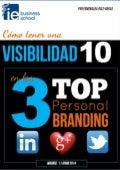 Curso como tener una visibilidad 10 en las 3 top del personal branding: LinkedIn, Twitter y Google Plus