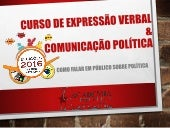 Curso de Expressão Verbal & Marketing Político