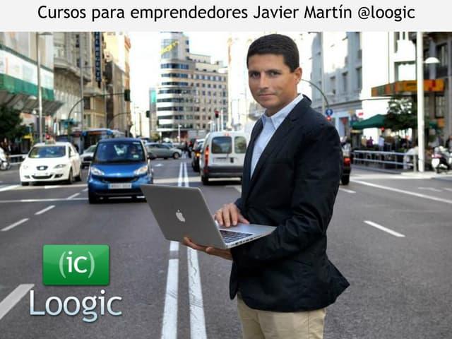 Cursos para emprendedores Javier Martín 2014