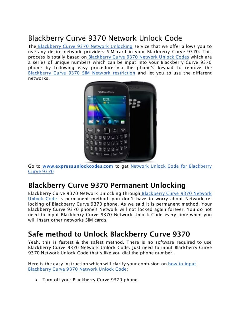 Blackberry Curve 9370 Network Unlock Code