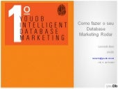 "Como fazer seu Database Marketing ""rodar"" -  Leonardo Barci (youDb)"