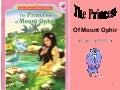 The Princess of Mount Ophir... A Story For Children