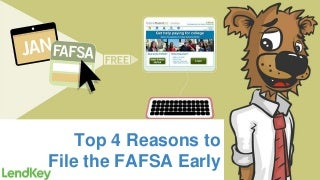 4 Reasons You Should File The FAFSA Early!