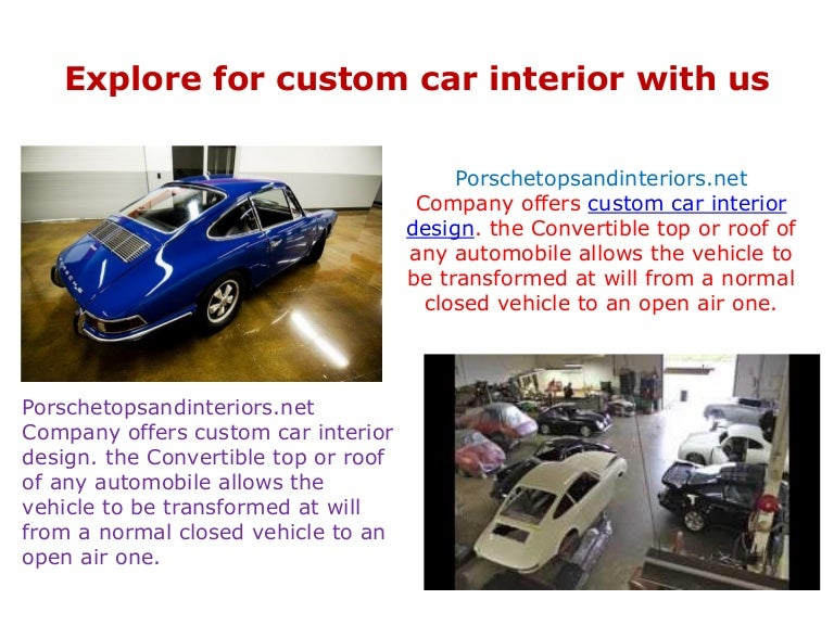 More Information For Custom Car Interior Design And Automotive Inter