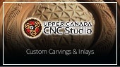 Custom Carvings & Inlays by Upper Canada CNC Studio