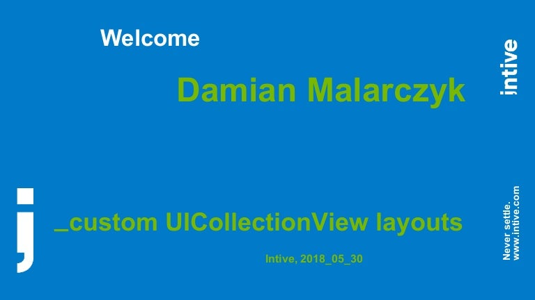 intive - UICollectionView custom layouts