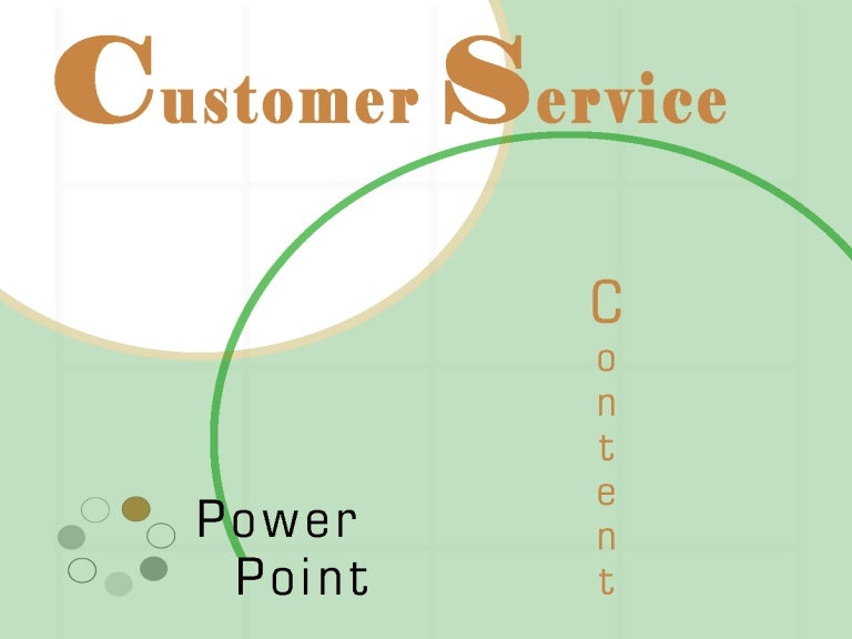 customer service powerpoint presentations Customer service powerpoint presentation content slides include topics such as: understanding the basics of effective customer service, addressing excuses.