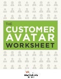 Customer Avatar Worksheet [Ebook + Template]