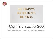 Customer centric communicatie 360