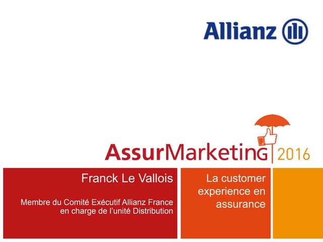 L'expérience client en assurance par Franck Le Vallois
