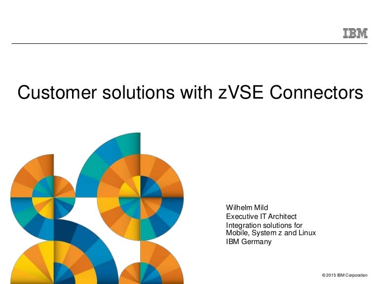 Customer solutions with zVSE Connectors