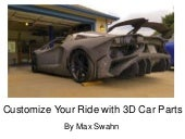 Customize Your Ride with 3D Car Parts | Max Swahn