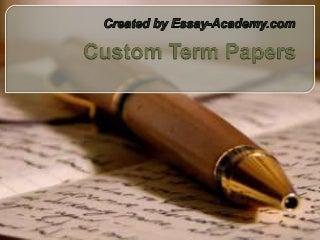 Overnite custom term papers