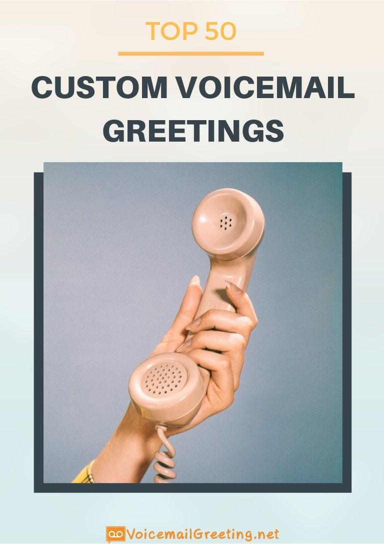 Top 50 Custom Voicemail Greetings