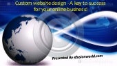 Custom website design - a key to success for your online business
