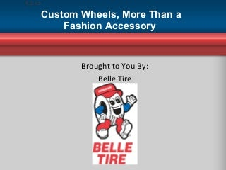 Custom Wheels, More Than a Fashion Accessory