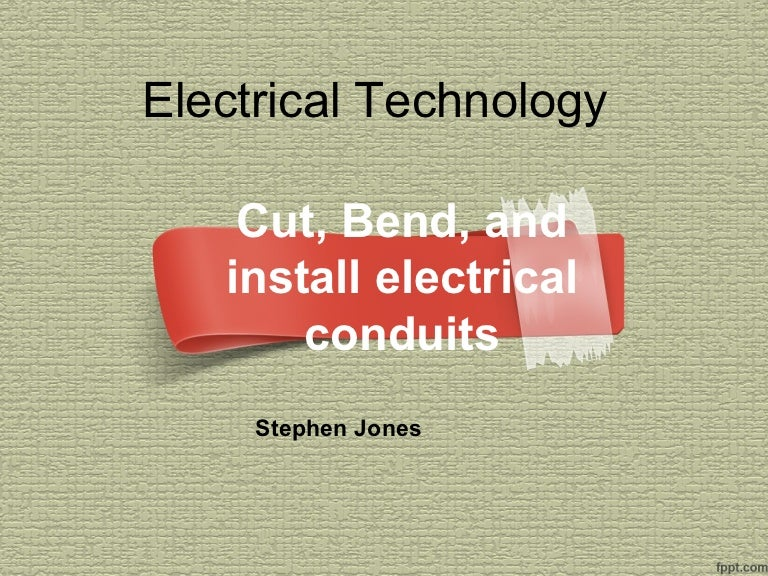 Cut bend and install PVC electrical conduits