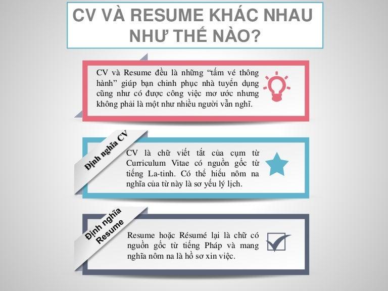 cv v resume khc nhau nh th no - Cv Va Resume Khac Nhau