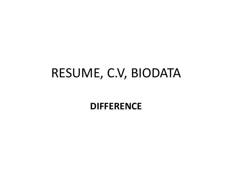 Cv Vs Resume Vs Biodata - Vosvete.Net