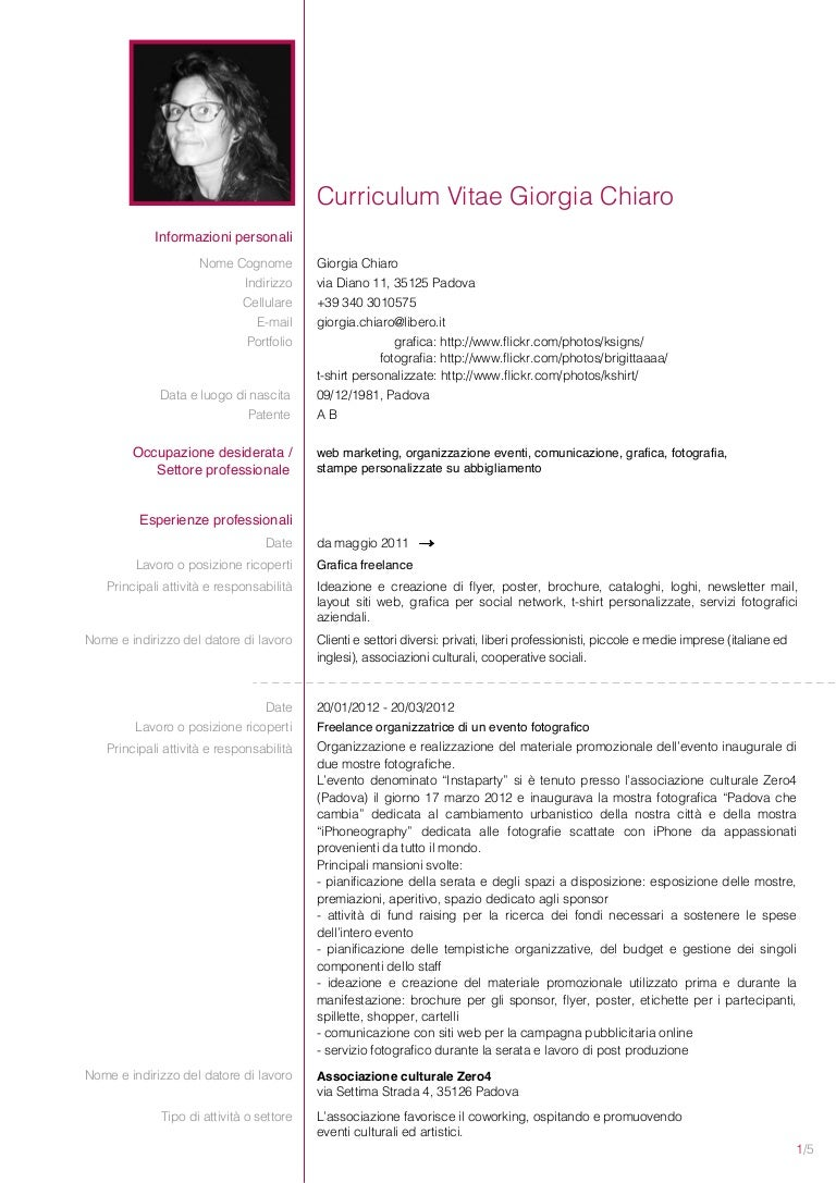 cvchiarogiorgia2013-130418091144-phpapp01-thumbnail-4 Vitae Resume Curriculum on cv example resume, probation resume, resume resume, cover letter, blue-collar worker, training resume, salary expectations resume, linkedin resume, people resume, application for employment, onboarding resume, curriculumvitae format for resume, academic cv sample resume, cv vs. resume, recommendation letter resume, create a cv resume, job interview, a typed resume, experience resume, writing resume, family resume, certificates resume, email resume, consulting resume,