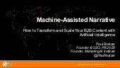 Machine-Assisted Narrative: How to Transform and Scale Your B2B Content with Artificial Intelligence