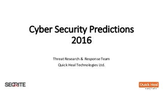 Cyber Security Predictions 2016