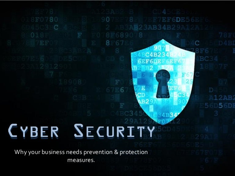 Cyber Security Why Your Business Needs Protection