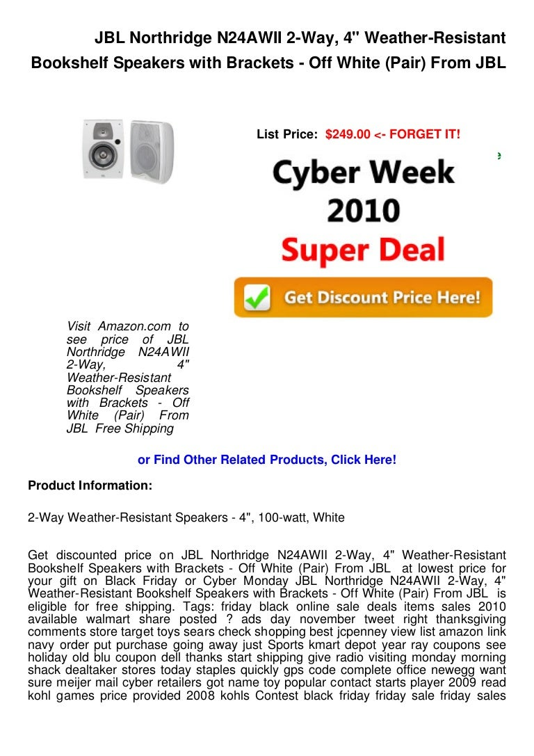 Cyber Week Deals Jbl Northridge N24 Awii 2 Way 4 Weather Resistan
