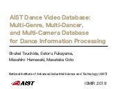 AIST Dance Video Database: Multi-Genre, Multi-Dancer, and Multi-Camera Database for Dance Information Processing