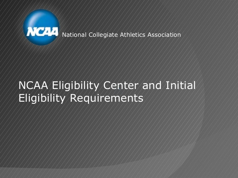 D25 NCAA Eligibility Center and the StudentAthlete – Ncaa Eligibility Worksheet