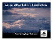 Roger Robinson: The Denali Story – The Clean Climb Program