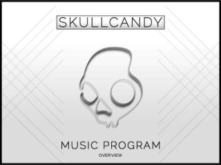Music Program Skullcandy 2011 Recap