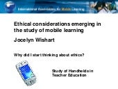Ethical considerations emerging in the study of mobile learning