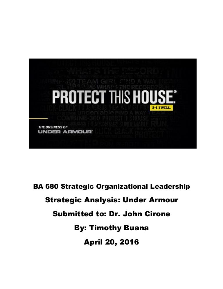 8f8fbb64da9 Strategic Analysis Spring 2016 Under Armour