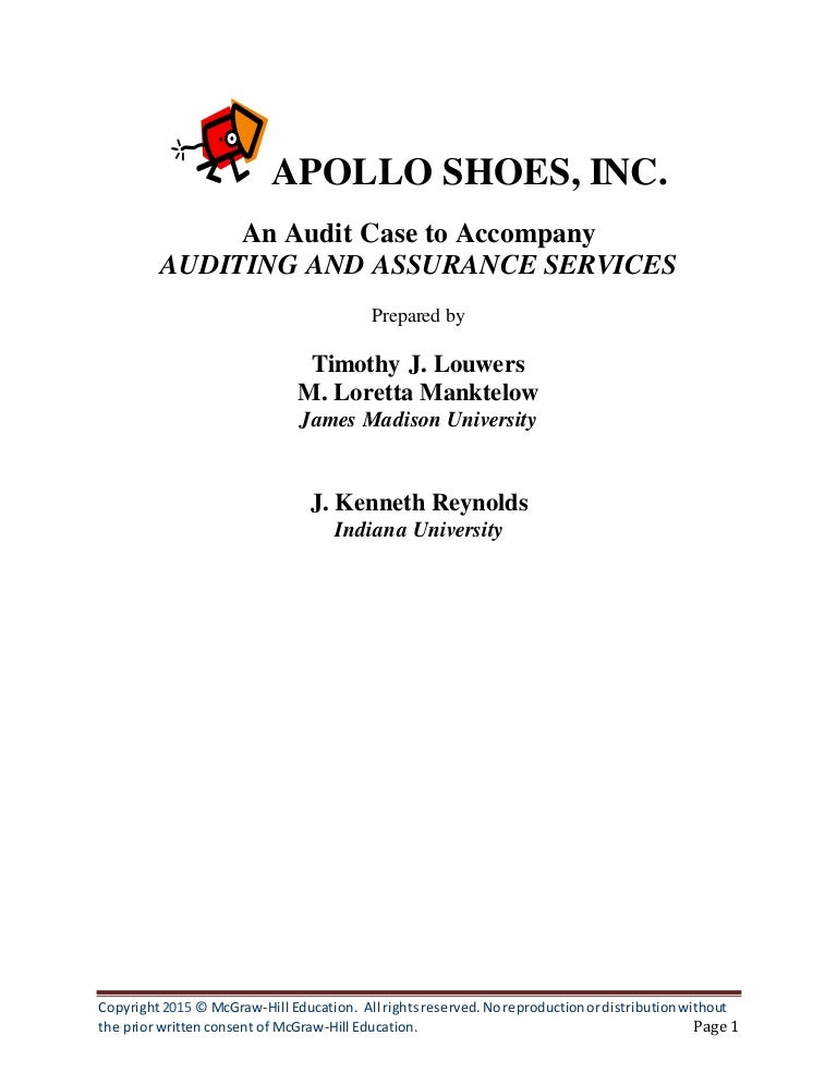 apollo shoes audit report essay 2008 apollo shoes largest client filed for bankruptcy there is an on-going difference sing a december sale that has a material impact on the reported gross revenues and the allowance for dubious histories in our sentiment except for the effects of the affair described in the basis for qualified opinion.